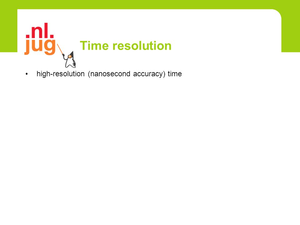 Time resolution high-resolution (nanosecond accuracy) time