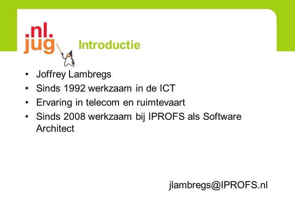 Introductie Joffrey Lambregs Sinds 1992 werkzaam in de ICT Ervaring in telecom en ruimtevaart Sinds 2008 werkzaam bij IPROFS als Software Architect jl
