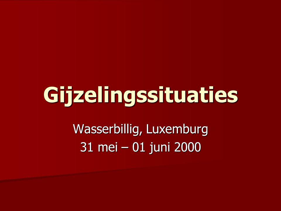 Gijzelingssituaties Wasserbillig, Luxemburg 31 mei – 01 juni 2000