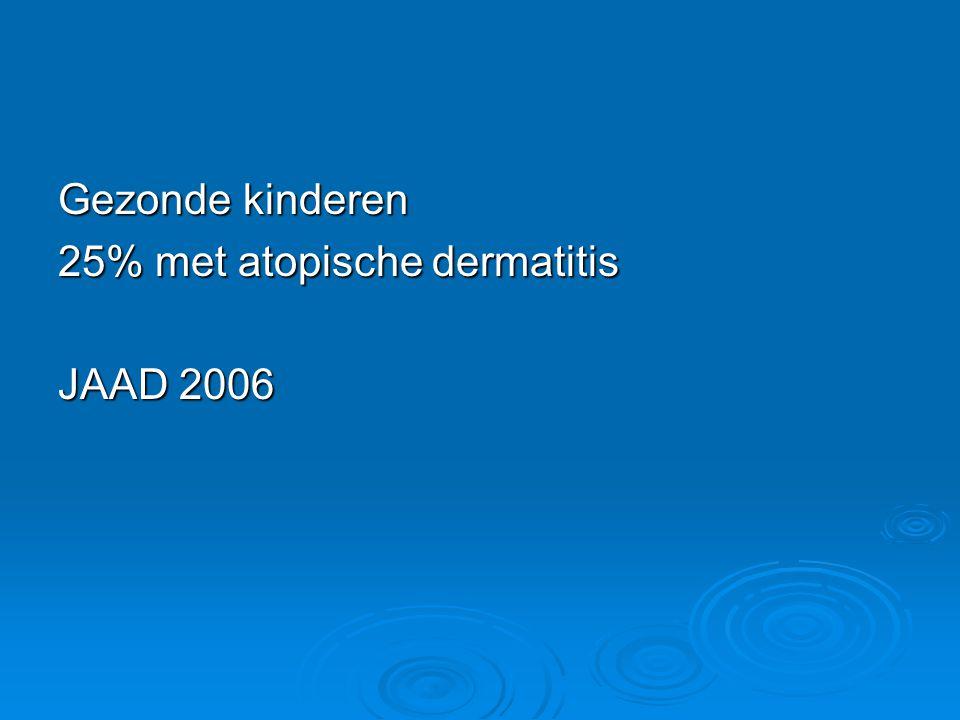 Gezonde kinderen 25% met atopische dermatitis JAAD 2006