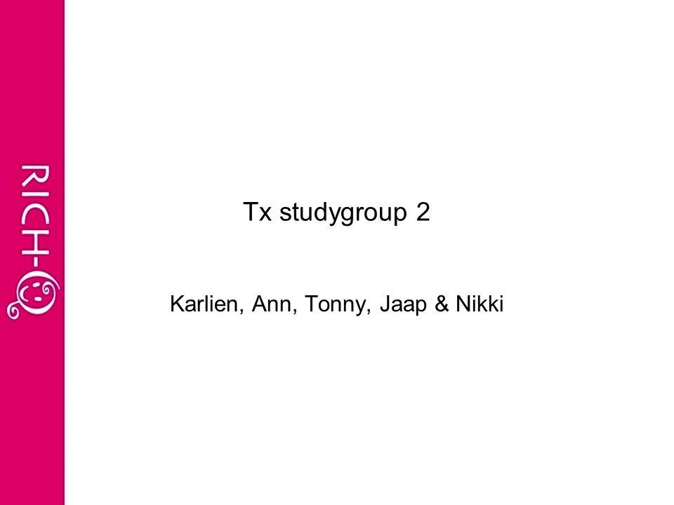 Tx studygroup 2 Karlien, Ann, Tonny, Jaap & Nikki
