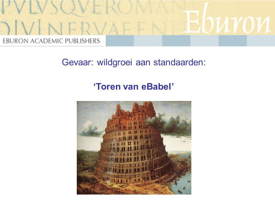 Gevaar: wildgroei aan standaarden: 'Toren van eBabel'