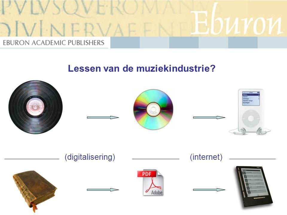 (digitalisering)(internet) Lessen van de muziekindustrie?