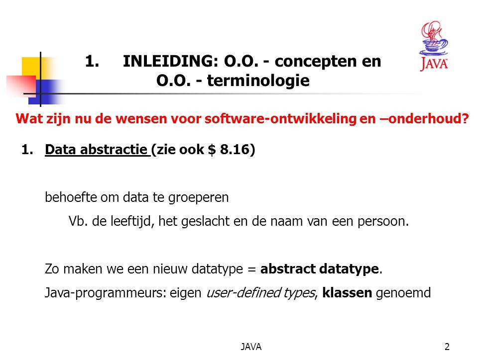 JAVA2 1.INLEIDING: O.O. - concepten en O.O.