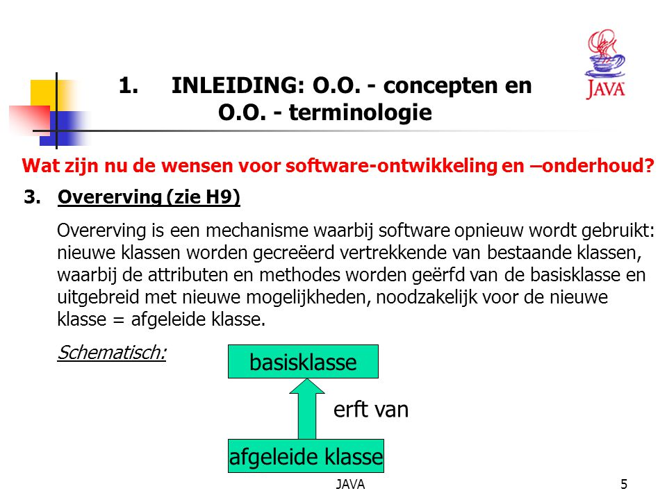 JAVA5 1.INLEIDING: O.O. - concepten en O.O.