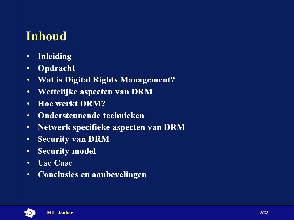 H.L.Jonker2/22 Inhoud Inleiding Opdracht Wat is Digital Rights Management.