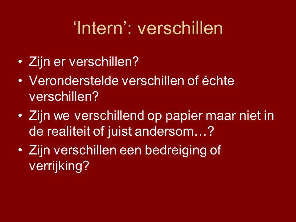 'Intern': verschillen Zijn er verschillen.Veronderstelde verschillen of échte verschillen.