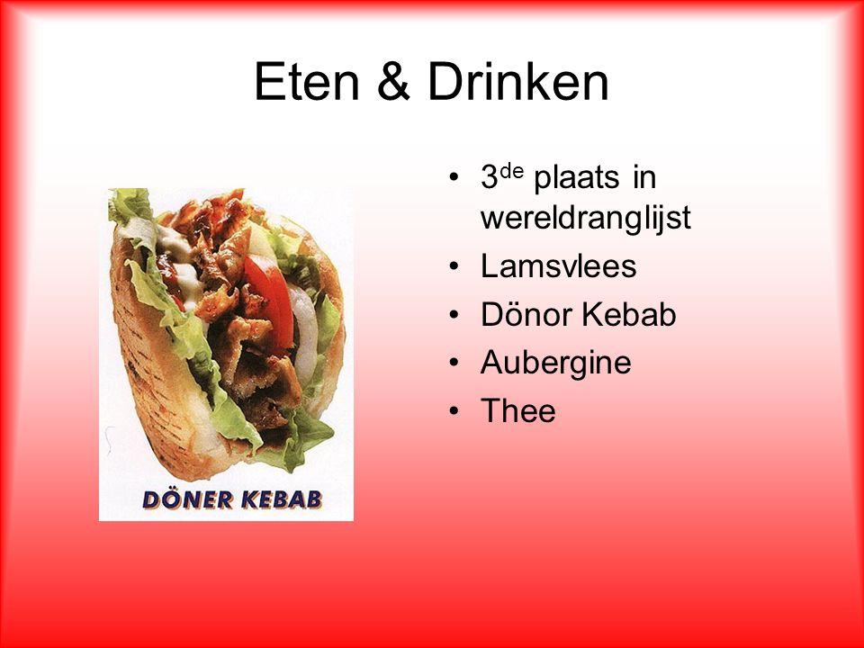 Eten & Drinken 3 de plaats in wereldranglijst Lamsvlees Dönor Kebab Aubergine Thee