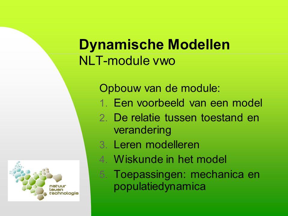 Dynamische Modellen NLT-module vwo 1.Een voorbeeld van een model Nabootsen van een griepgolf (p14) Eenvoudig model: SimpelGriepmodelSimpelGriepmodel beginsituatie gezond 990 ziek 10 immuun 0 gezond 980 ziek 18 immuun 2 na 1 dag elke dag worden 10 mensen ziek elke dag geneest 20% van de zieken