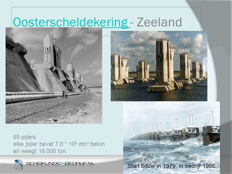 OosterscheldekeringOosterscheldekering - Zeeland Start bouw in 1979, in bedrijf 1986 65 pijlers: elke pijler bevat 7,0 * 10 6 dm³ beton en weegt 18.00