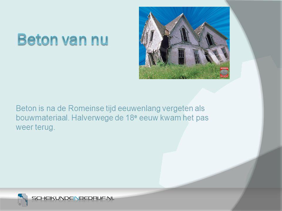 Beton is na de Romeinse tijd eeuwenlang vergeten als bouwmateriaal. Halverwege de 18 e eeuw kwam het pas weer terug.