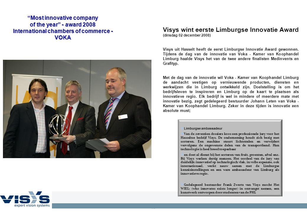 "16 ""Most innovative company of the year"" - award 2008 International chambers of commerce - VOKA Visys wint eerste Limburgse Innovatie Award (dinsdag 0"