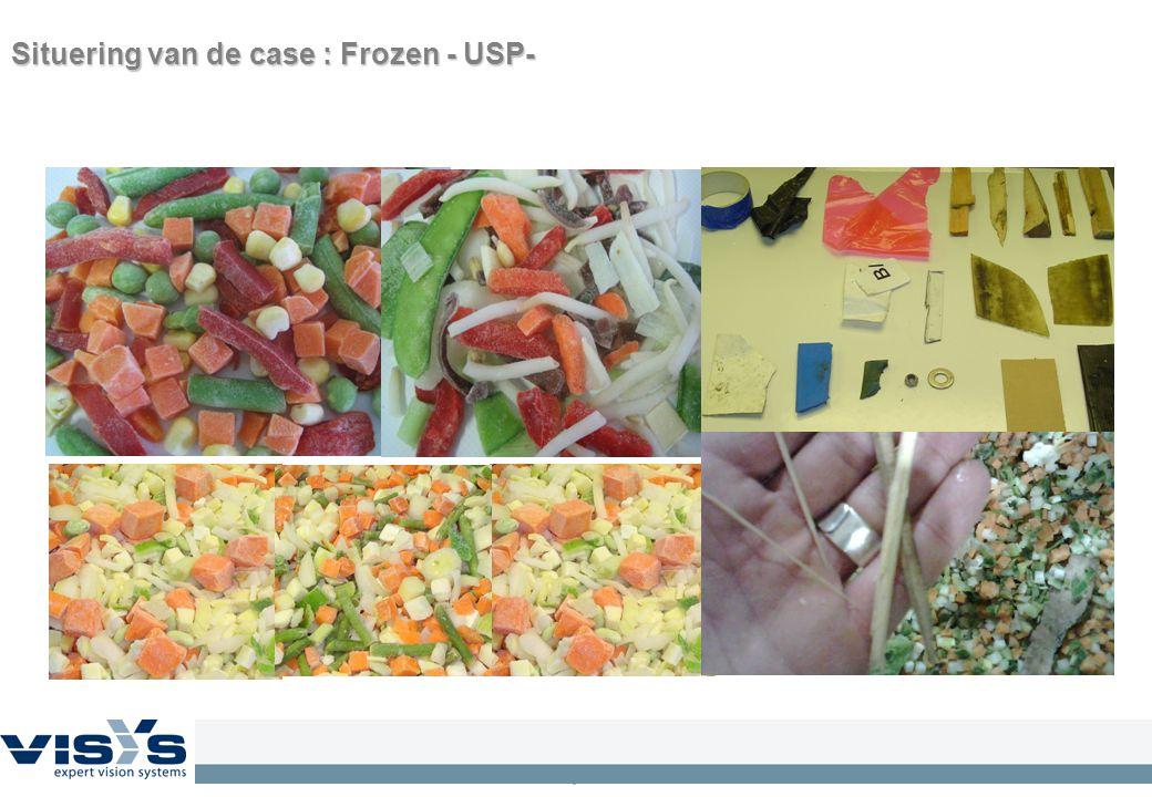 6 Situering van de case :Frozen - USP- Situering van de case : Frozen - USP-