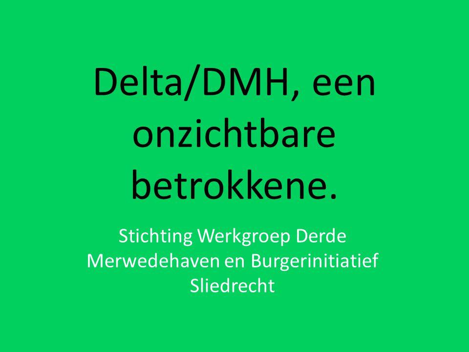 Delta/DMH, een onzichtbare betrokkene. Stichting Werkgroep Derde Merwedehaven en Burgerinitiatief Sliedrecht