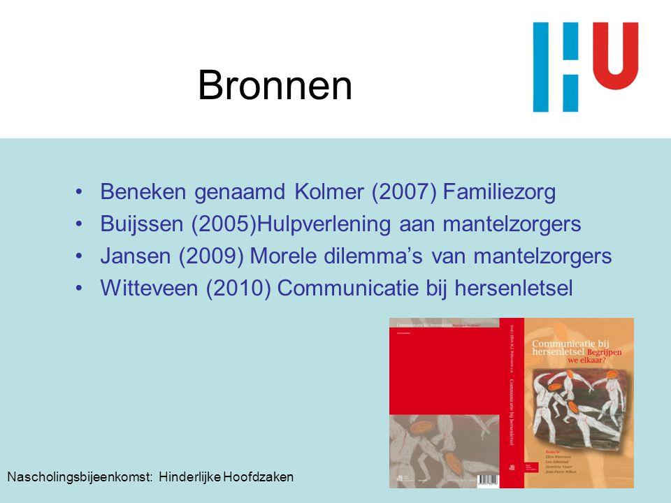Ellen Witteveen, 7 oktober 2010 Nascholingsbijeenkomst: Hinderlijke Hoofdzaken Bronnen Beneken genaamd Kolmer (2007) Familiezorg Buijssen (2005)Hulpve