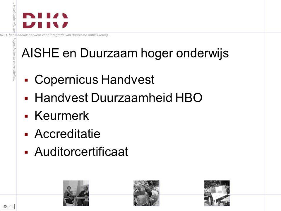 AISHE en Duurzaam hoger onderwijs  Copernicus Handvest  Handvest Duurzaamheid HBO  Keurmerk  Accreditatie  Auditorcertificaat