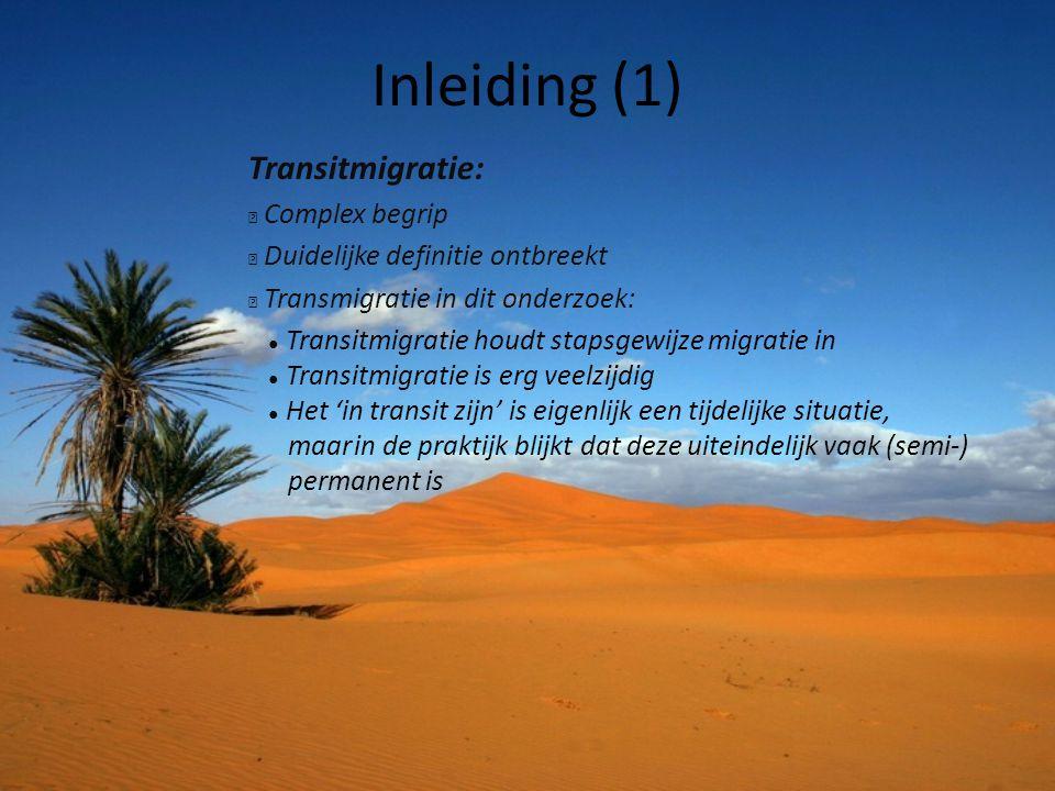 Inleiding (1) Transitmigratie: ◆ Complex begrip ◆ Duidelijke definitie ontbreekt ◆ Transmigratie in dit onderzoek: ● Transitmigratie houdt stapsgewijz