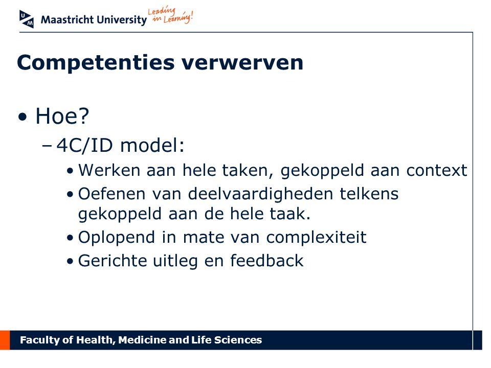 Faculty of Health, Medicine and Life Sciences Voorwaarde 5: Juiste feedback en ondersteuning op juiste moment