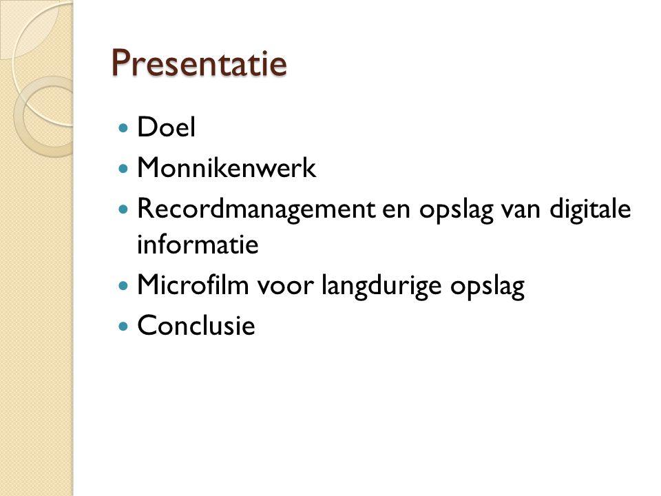 Doelstelling Ad van Heijst, 'De strijd om het behoud van informatie is van alle tijden': Website Inforoads.blogspot.nl (04-03-2014) Hoe ging men vroeger om met recordkeeping- problemen en hoe gebeurt dit tegenwoordig bij de overheid mbt digitale informatie.