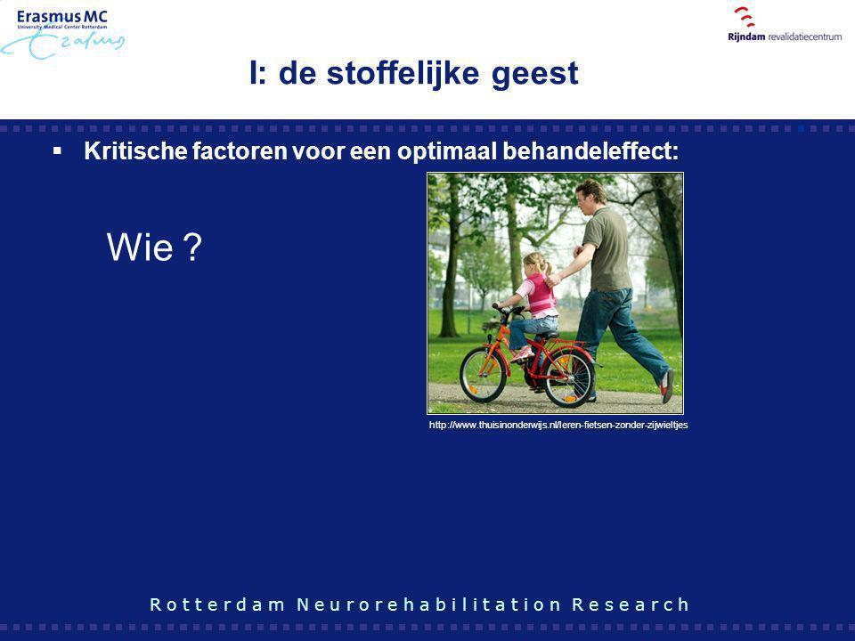  Kritische factoren voor een optimaal behandeleffect: I: de stoffelijke geest http://www.thuisinonderwijs.nl/leren-fietsen-zonder-zijwieltjes R o t t