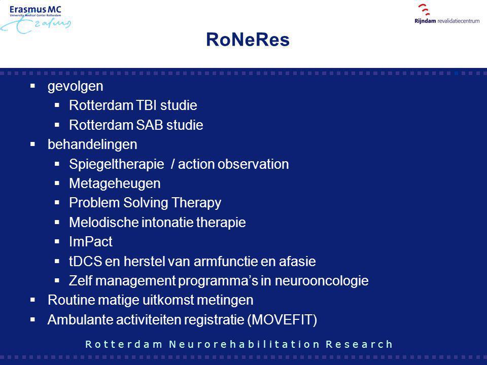 RoNeRes  gevolgen  Rotterdam TBI studie  Rotterdam SAB studie  behandelingen  Spiegeltherapie / action observation  Metageheugen  Problem Solvi