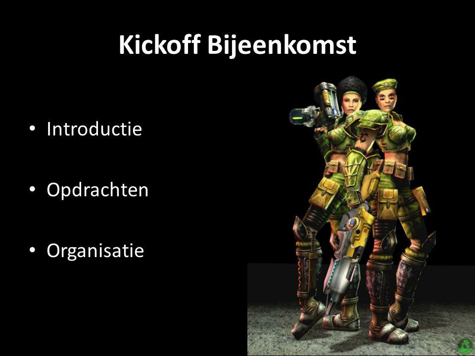 Kickoff Bijeenkomst Introductie Opdrachten Organisatie