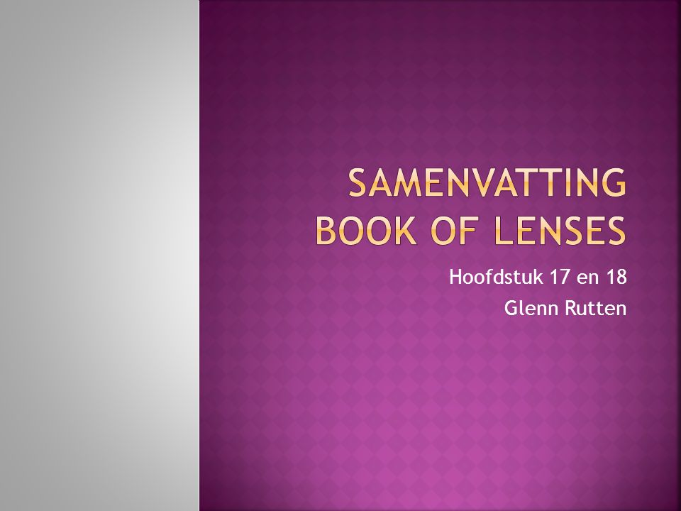 Hoofdstuk 17 en 18 Glenn Rutten