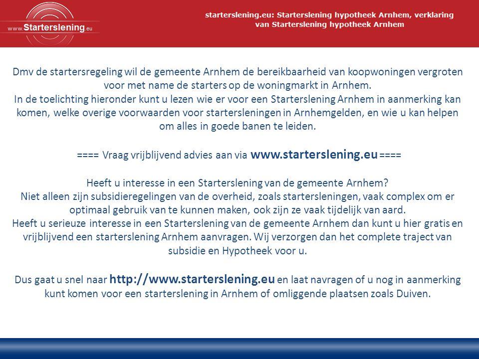 Dmv de startersregeling wil de gemeente Arnhem de bereikbaarheid van koopwoningen vergroten voor met name de starters op de woningmarkt in Arnhem.