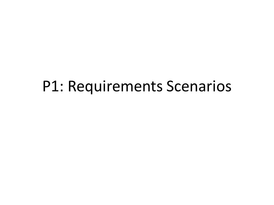 Scenarios: Grading Scenario correctness (50%) Creativity (15%) Presentation (20%) Language (15%)