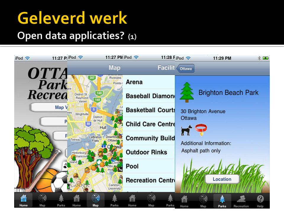  Veel ideeën opgedaan  Openbare problemen melden (community-based)  Bouwvergunningen  KU Leuven  Low-level data gebruiken