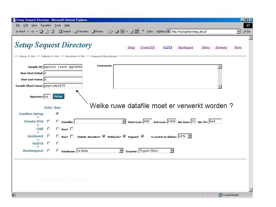 Welke ruwe datafile moet er verwerkt worden ?