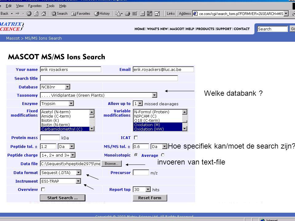 invoeren van text-file Welke databank ? Hoe specifiek kan/moet de search zijn?