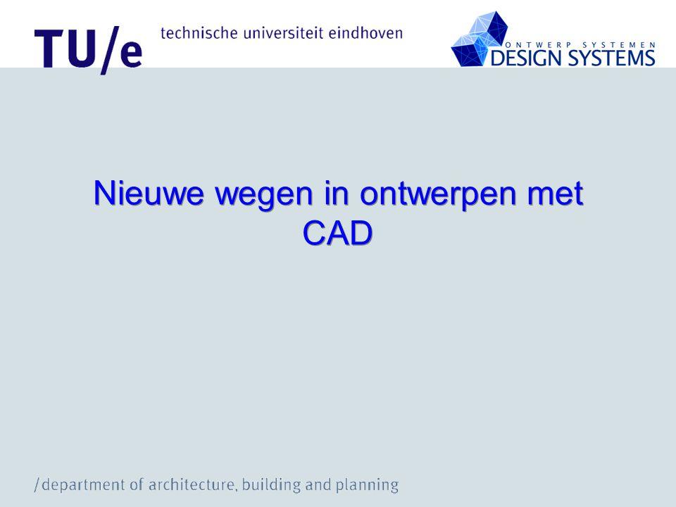 Nieuwe wegen in ontwerpen met CAD