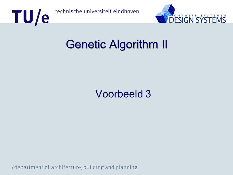 Genetic Algorithm II Voorbeeld 3