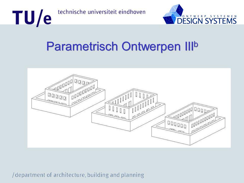 Parametrisch Ontwerpen III b