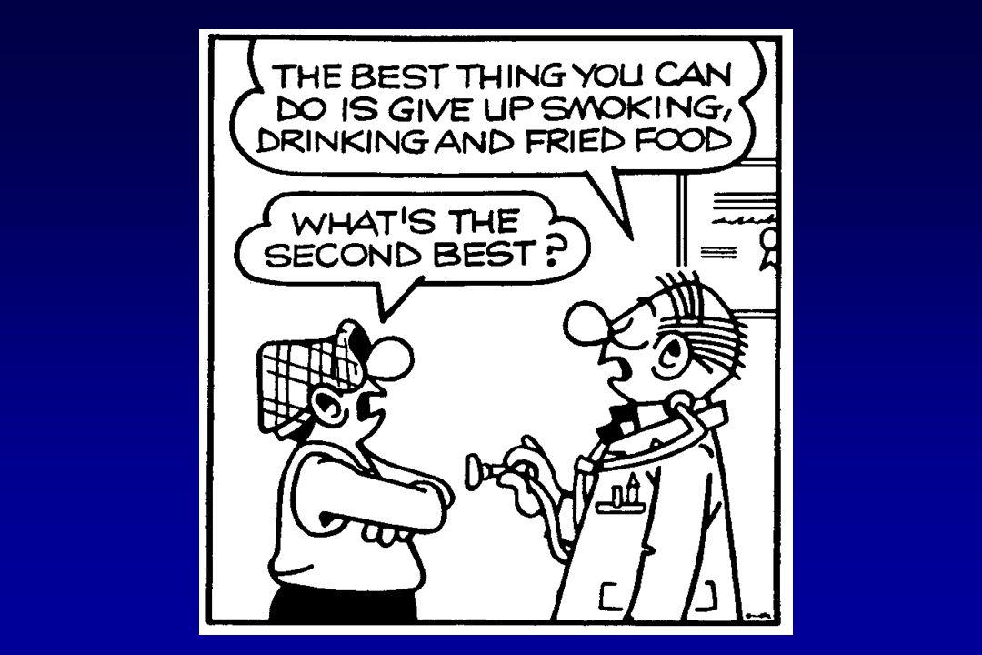 HET BESTE DAT JE KAN DOEN IS STOPPEN MET ROKEN, DRINKEN EN VETTIG ETEN ! WAT IS HET TWEEDE BESTE ?