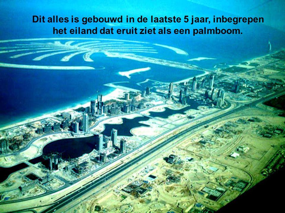 De Dubai Kustlijn. Eens voltooid zal dit de grootste kustlijn zijn in de hele wereld.