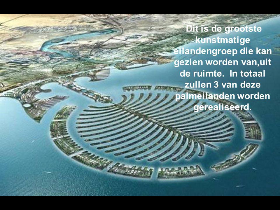 Dit alles is gebouwd in de laatste 5 jaar, inbegrepen het eiland dat eruit ziet als een palmboom.