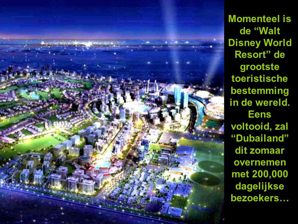 """""""Dubailand"""" zal twéémaal zo groot zijn."""