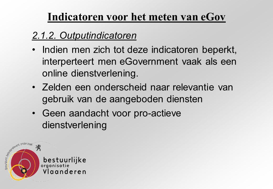 Indicatoren voor het meten van eGov 2.1.2.