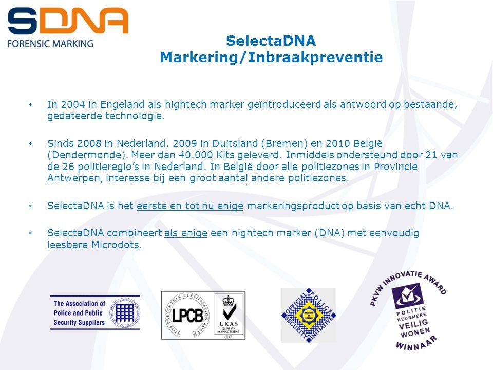 SelectaDNA Markering/Inbraakpreventie In 2004 in Engeland als hightech marker geïntroduceerd als antwoord op bestaande, gedateerde technologie.