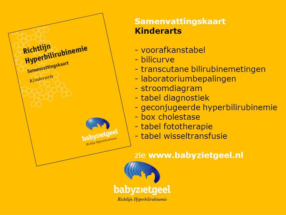 Samenvattingskaart Kinderarts - voorafkanstabel - bilicurve - transcutane bilirubinemetingen - laboratoriumbepalingen - stroomdiagram - tabel diagnost