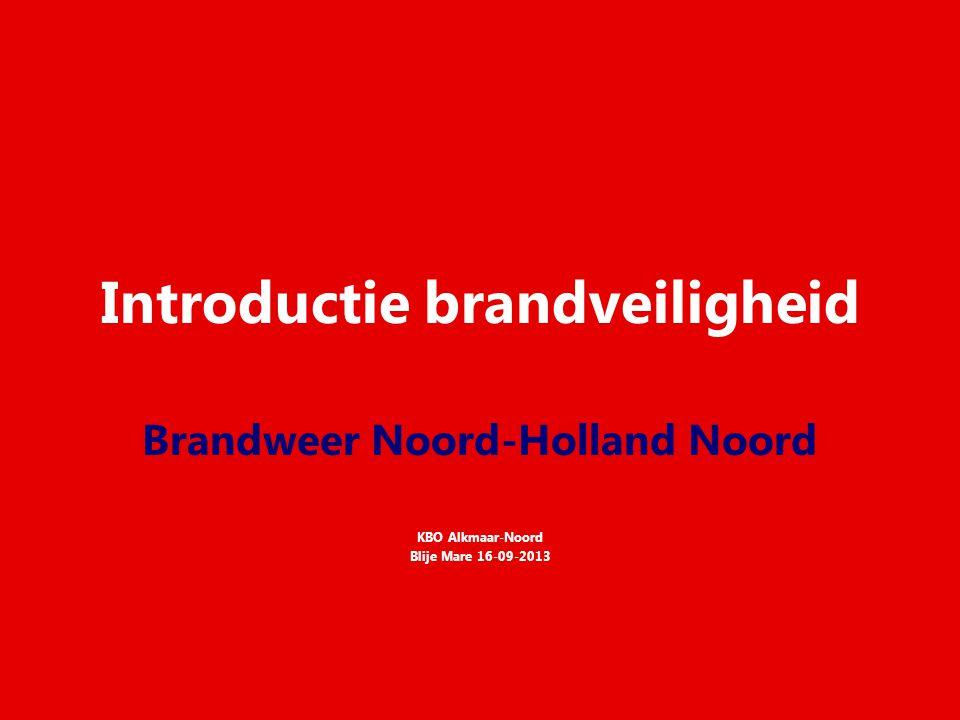 Introductie brandveiligheid Brandweer Noord-Holland Noord KBO Alkmaar-Noord Blije Mare 16-09-2013