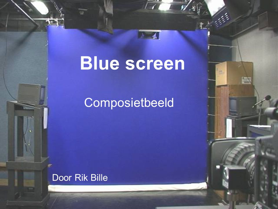 Blue screen Composietbeeld Door Rik Bille