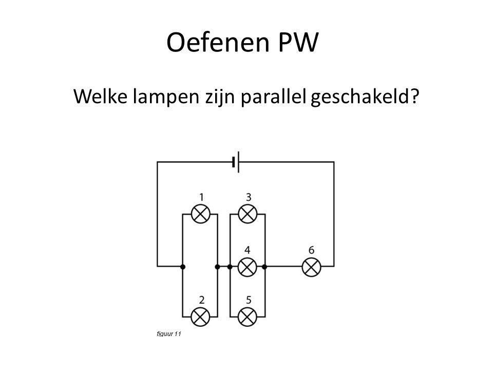 Oefenen PW Lamp 6 heeft een stroomsterkte van 0,12 A.