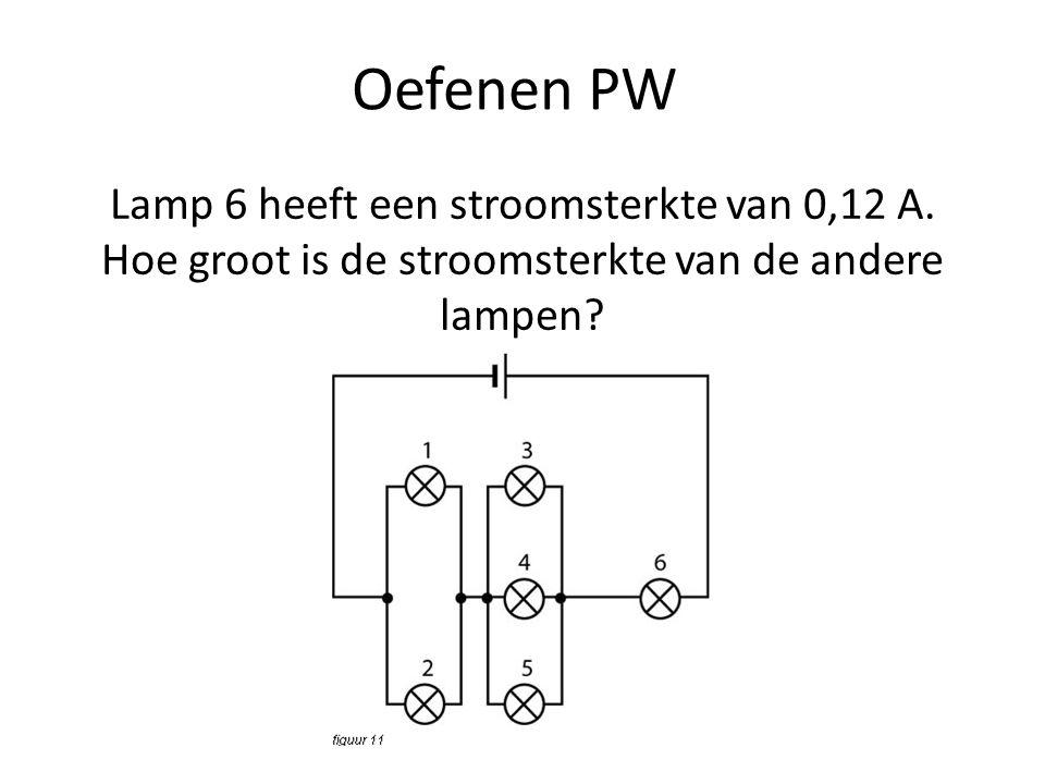 Oefenen PW Welke lamp(en) branden het felst?