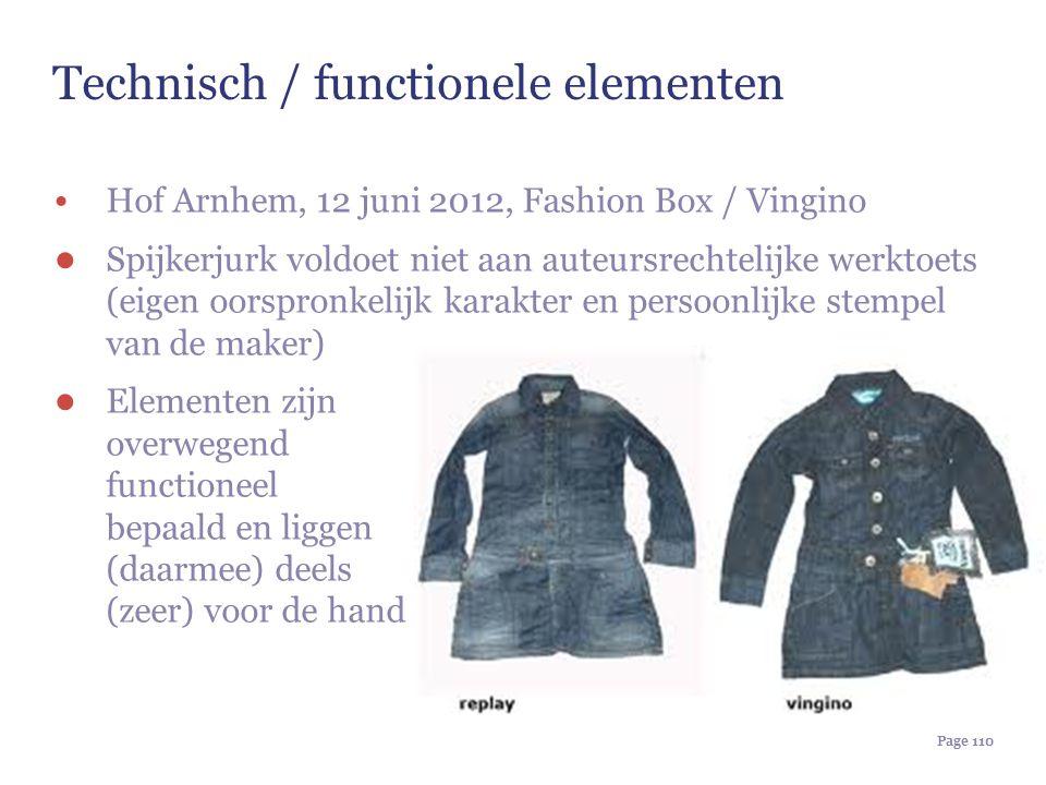 Page 110 Technisch / functionele elementen Hof Arnhem, 12 juni 2012, Fashion Box / Vingino ● Spijkerjurk voldoet niet aan auteursrechtelijke werktoets