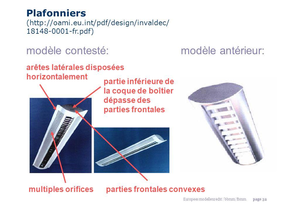 Europees modellenrecht | bbmm/fbmmpage 32 Plafonniers (http://oami.eu.int/pdf/design/invaldec/ 18148-0001-fr.pdf) modèle contesté:modèle antérieur: ar