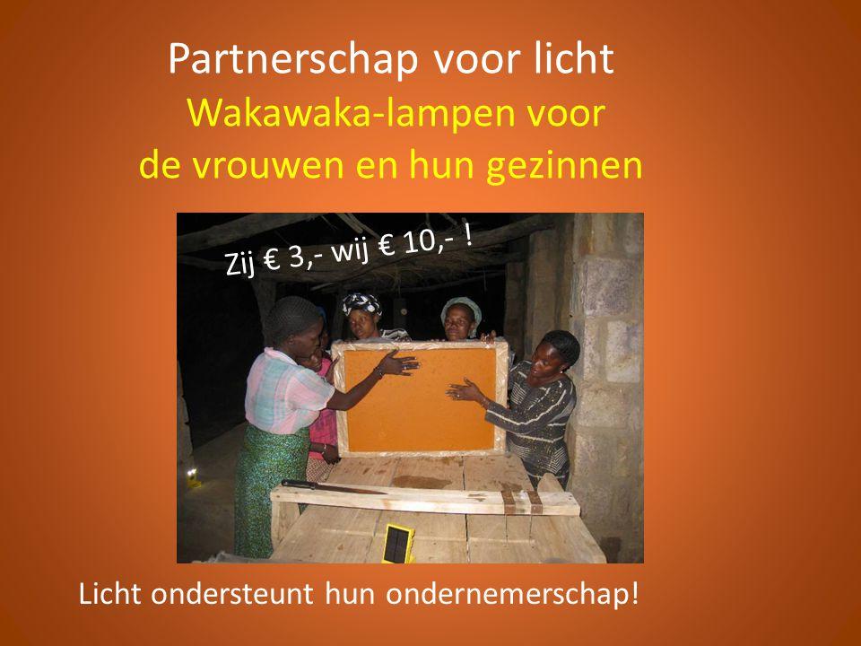 Partnerschap voor licht Wakawaka-lampen voor de vrouwen en hun gezinnen Licht ondersteunt hun ondernemerschap.