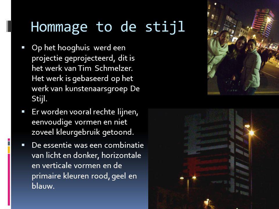 Hommage to de stijl  Op het hooghuis werd een projectie geprojecteerd, dit is het werk van Tim Schmelzer.